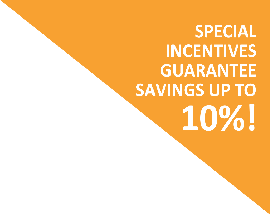 Special Incentives Guarantee Savings Up Tp 10%!